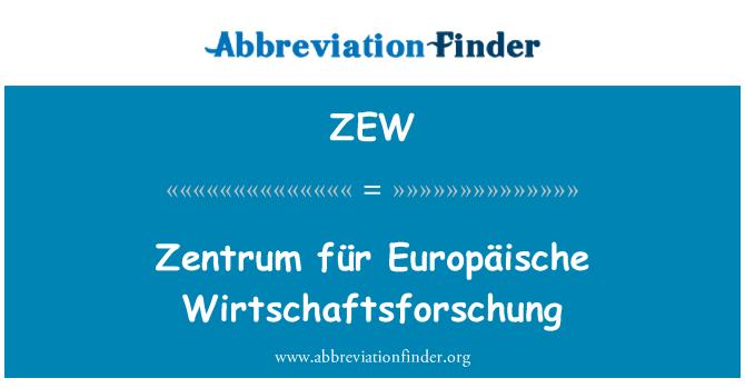 ZEW: Zentrum für Europäische Wirtschaftsforschung