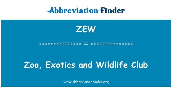 ZEW: Hayvanat Bahçesi, egzotik ve vahşi yaşam kulübü