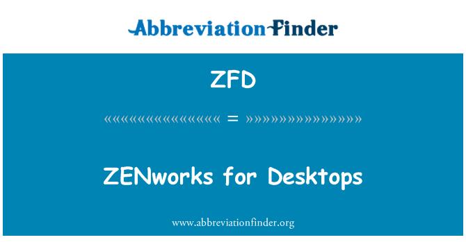 ZFD: ZENworks for Desktops