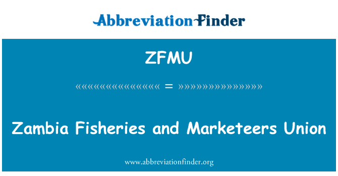 ZFMU: Zambia Fisheries and Marketeers Union