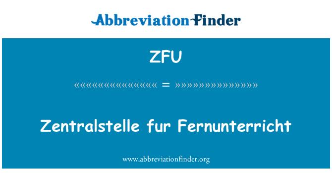 ZFU: Zentralstelle karusnaha Fernunterricht