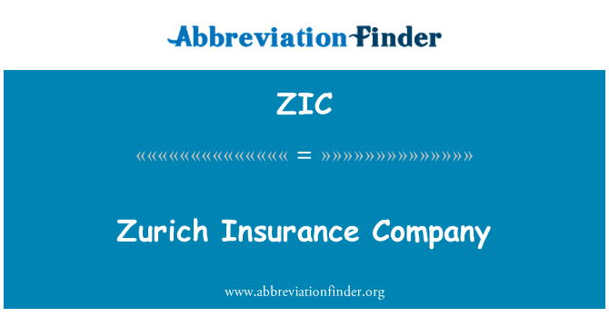 ZIC: Zurich Insurance Company