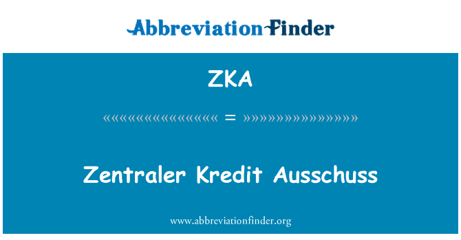 ZKA: Zentraler Kredit 常设委员会