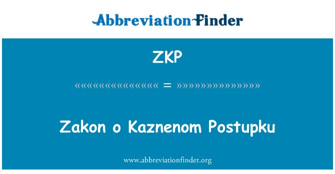 ZKP: Zakon o Kaznenom Postupku