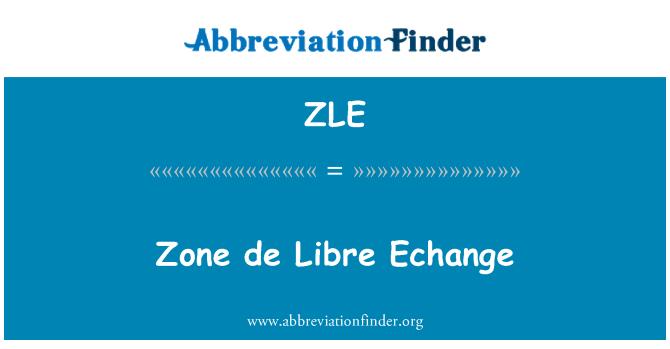 ZLE: Zone de Libre Echange