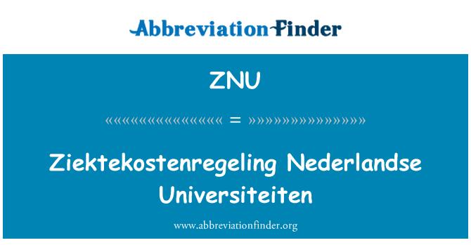 ZNU: Ziektekostenregeling Nederlandse Universiteiten