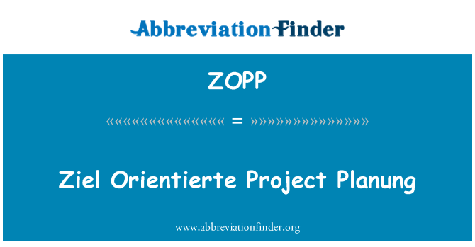 ZOPP: Ziel Orientierte Project Planung