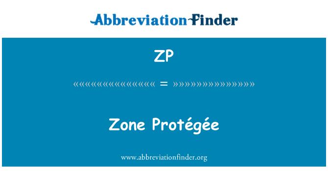 ZP: Zone Protégée