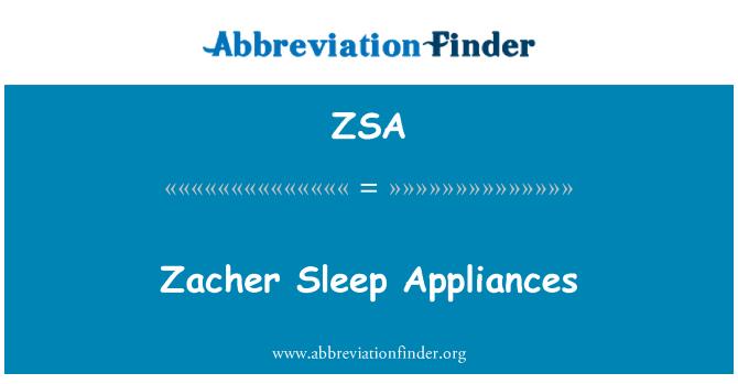 ZSA: Zacher Sleep Appliances