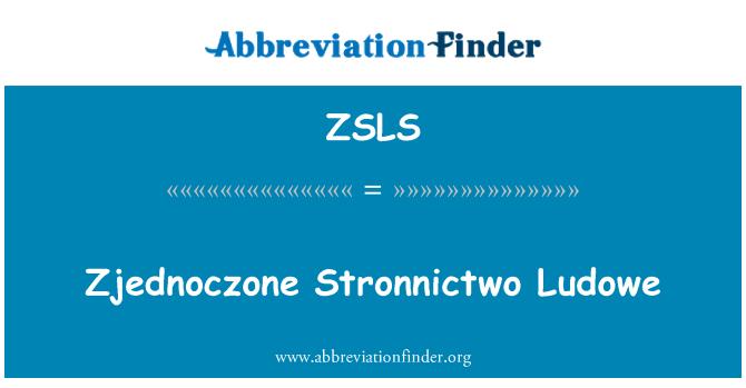 ZSLS: Zjednoczone ez utóbbi Ludowe