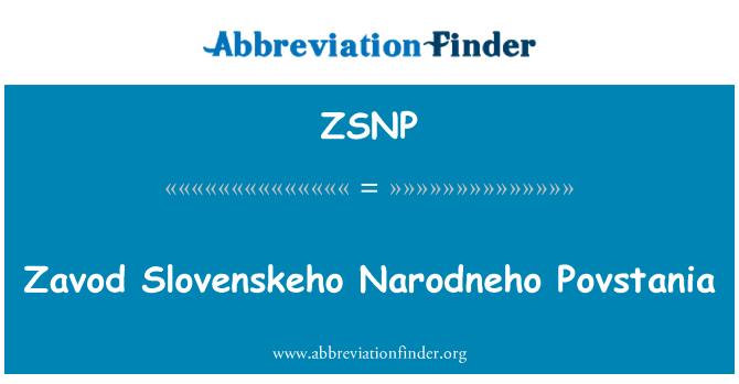 ZSNP: Zavod Slovenskeho Narodneho Povstania