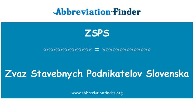 ZSPS: Zvaz Stavebnych Podnikatelov Slovenska