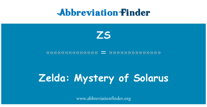 ZS: Zelda: Mystery of Solarus
