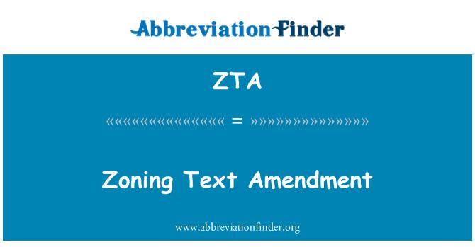 ZTA: Zoning Text Amendment