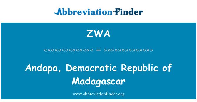 ZWA: Andapa, Democratic Republic of Madagascar